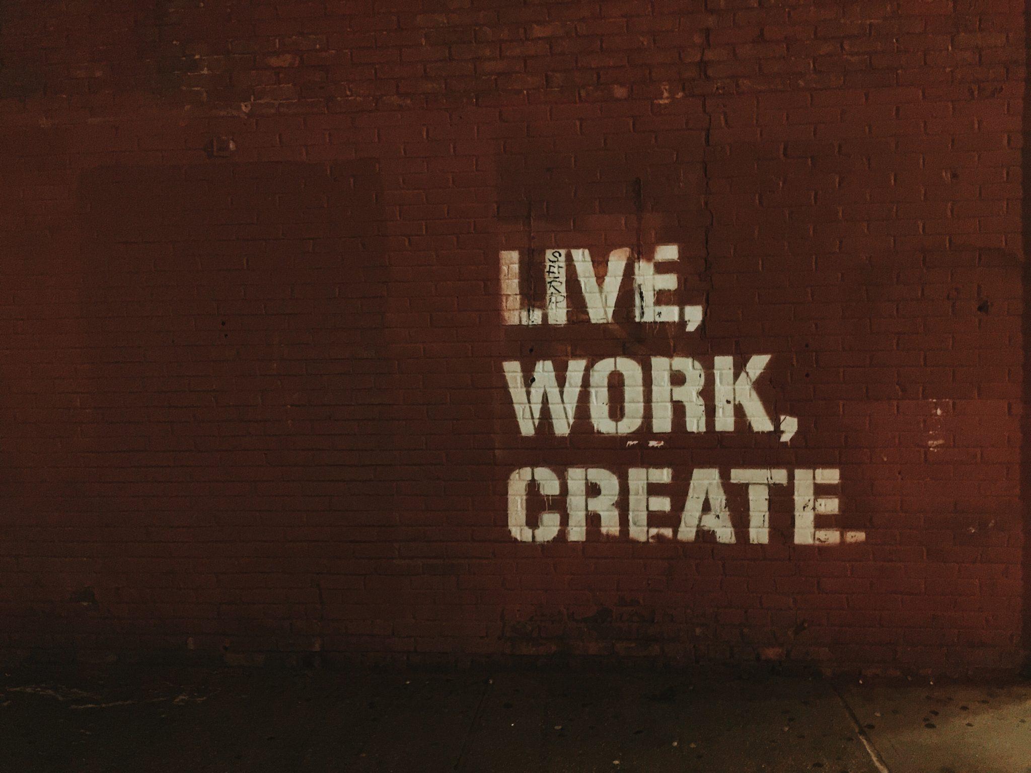 Image of live, work, create